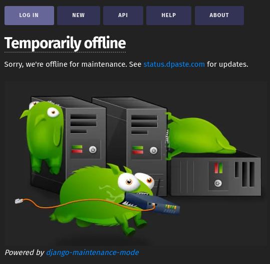 "Screenshot of dpaste ""Temporarily offline"" screen, with Tumbeasts. Powered by django-maintenance-mode."